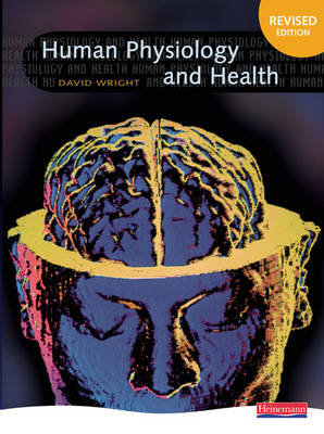 Human Physiology and Health by David Wright