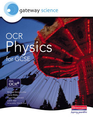 Gateway Science: OCR Science for GCSE: Physics Student Book by Michael Brimicombe