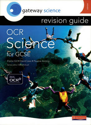 Gateway Science: OCR GCSE Science Revision Guide Higher by