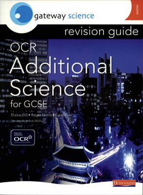 Gateway Science: OCR GCSE Additional Science Revision Guide HIgher by