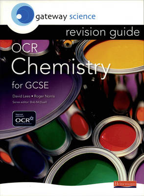 Gateway Science: OCR GCSE Chemistry Revision Guide by