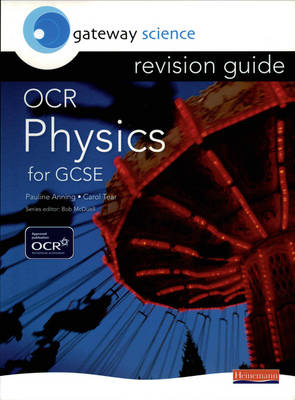 Gateway Science: OCR GCSE Physics Revision Guide by