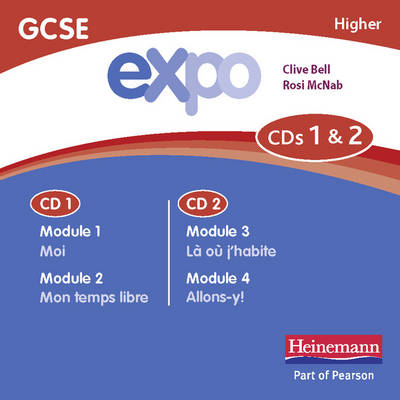 Expo (OCR & AQA) GCSE French Higher Audio CDs (Pack of 3) by Clive Bell, Rosi McNab