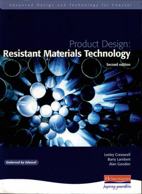 Advanced Design and Technology for Edexcel Product Design: Resistant Materials by Barry Lambert, Alan Goodier