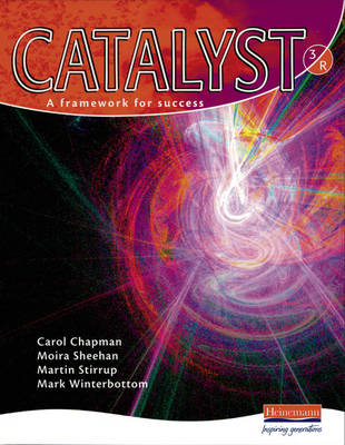 Catalyst: 3 Red Student Book by Carol Chapman
