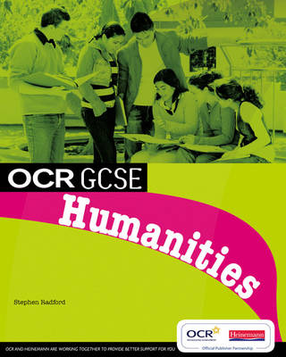 OCR GCSE Humanities Student Book by Steve Radford