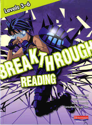 Breakthrough Reading Levels 3-6 Student Book by David Grant