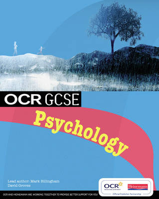 OCR GCSE Psychology Student Book by Mark Billingham, David Groves