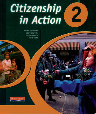 Citizenship in Action Book 2 by Andy Griffith, Peter Norton, Anne Riley, Sarah Edwards