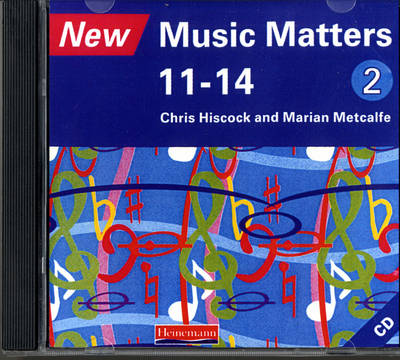 New Music Matters 11-14 Audio CD 2 by Chris Hiscock, Marian Metcalfe, Andy Murray