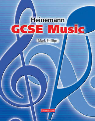 GCSE Music Student Book by Mark Phillips