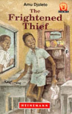 The Frightened Thief by Amu Djoleto