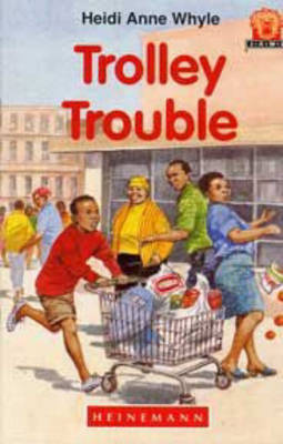 Trolley Trouble by Heidi Anne Whyle