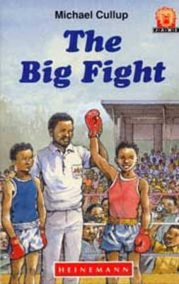 The Big Fight by Michael Cullup