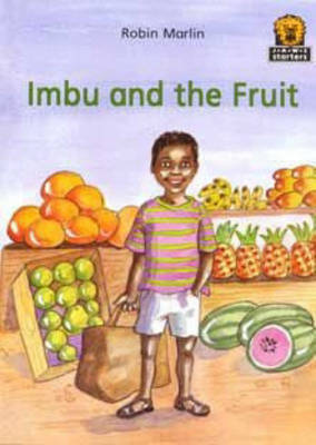 Imbu and the Fruit by Robin Marlin