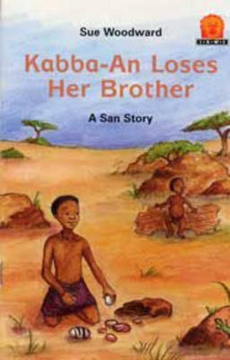 Kabba-an Loses Her Brother by Susan Woodward