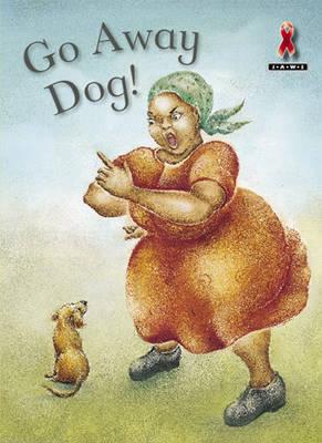 Go Away Dog by David Donald