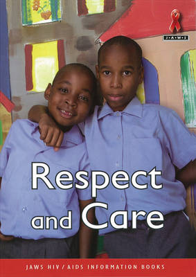 Respect and Care by Glynis Clacherty