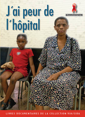 J'ai Peur de l'Hopital by