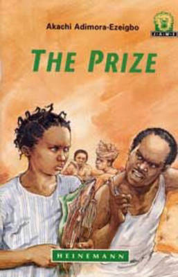 The Prize by Akachi Adimora-Ezeigbo