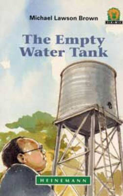 The Empty Water Tank by Michael Lawson Brown
