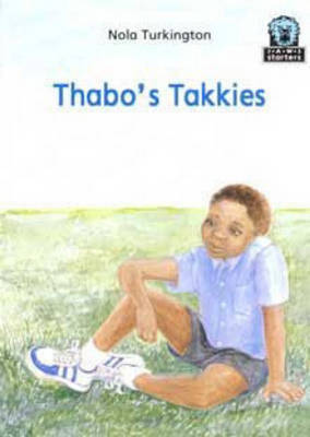 Thabo's Takkies by Nola Turkington