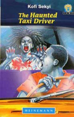 The Haunted Taxi Driver by Kofi Sekyi