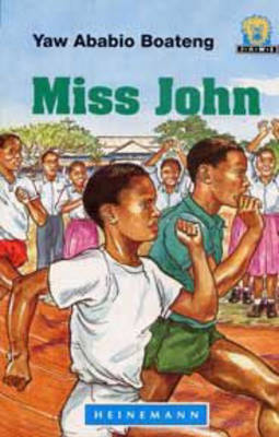 Miss John by Yaw Ababio Boateng