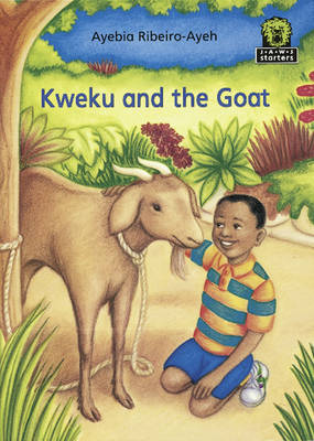 Kweku and the Goat by Ayebia Ribeiro-Ayeh