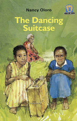 The Dancing Suitcase by Nancy Oloro