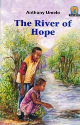The River of Hope by Anthony Umelo