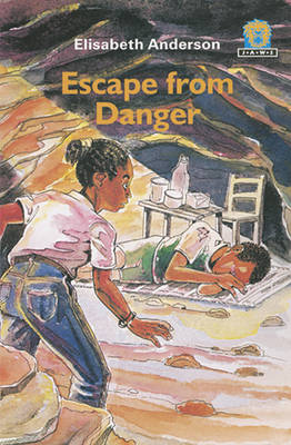 Escape from Danger by Elizabeth Anderson