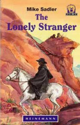 The Lonely Stranger by Mike Sadler