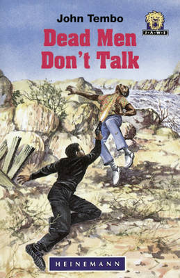 Dead Men Don't Talk by John Tembo