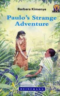 Paulo's Strange Adventure by Barbara Kimenye