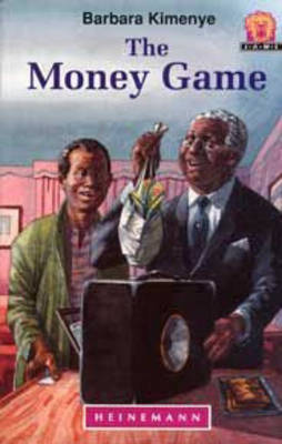 The Money Game by Barbara Kimenye