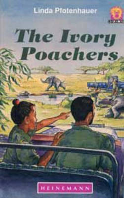 The Ivory Poachers by Linda Pfotenhauer