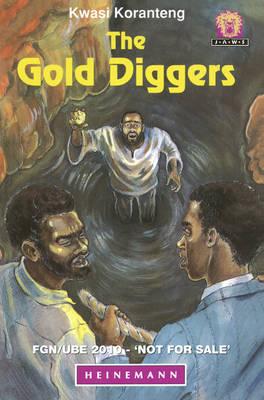 The Gold Diggers by Kwasi Koranteng