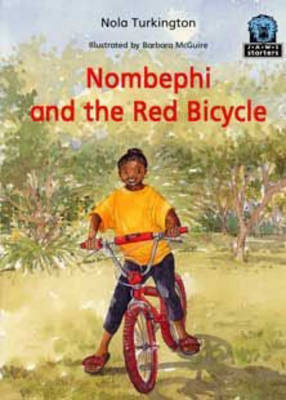 Nombephi and the Red Bicycle by Nola Turkington
