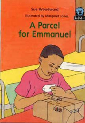 A Parcel for Emmanuel by Susan Woodward