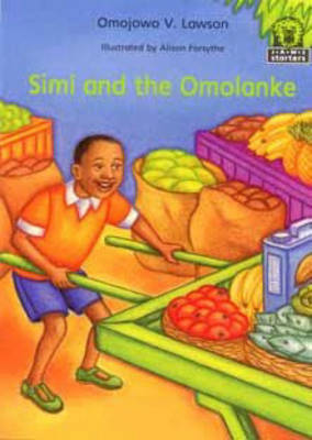 Simi and the Omolanke by Omojowo V. Lawson