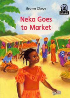 Neka Goes to Market by Ifeoma Okoye