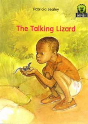 The Talking Lizard by Patricia Sealey