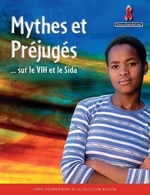 Mythes et Prejuges sur le VIH/SIDA by
