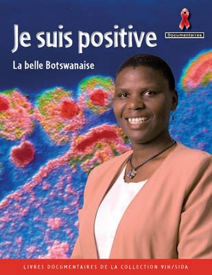 Je suis Positive by