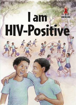 I am HIV-Positive by Wendy Flanagan