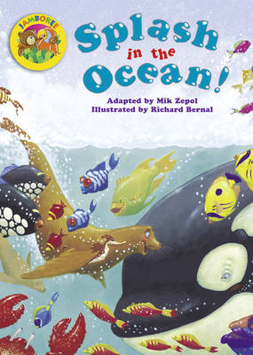Jamboree Storytime Level A: Splash in the Ocean Big Book by