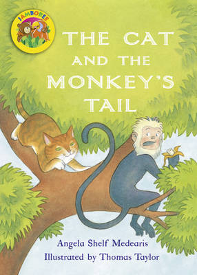 Jamboree Storytime Level B: The Cat and the Monkey's Tail Big Book by Angela Shelf Medearis