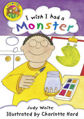 Jamboree Storytime Level B: I Wish I Had a Monster Big Book by