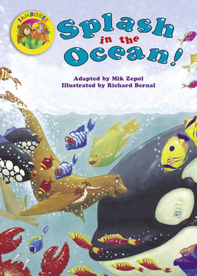 Jamboree Storytime Level A: Splash in the Ocean Little Book (6 Pack) by Mik Zepol